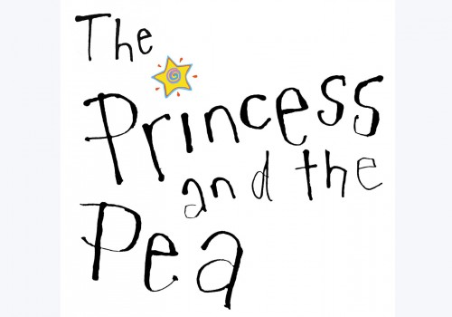 Black text saying The Princess and The Pea with a yellow start above the I